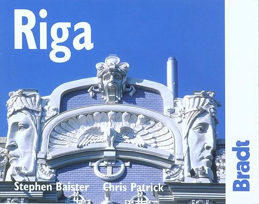 Bradt Riga By Baister, Stephen/ Patrick, Chris